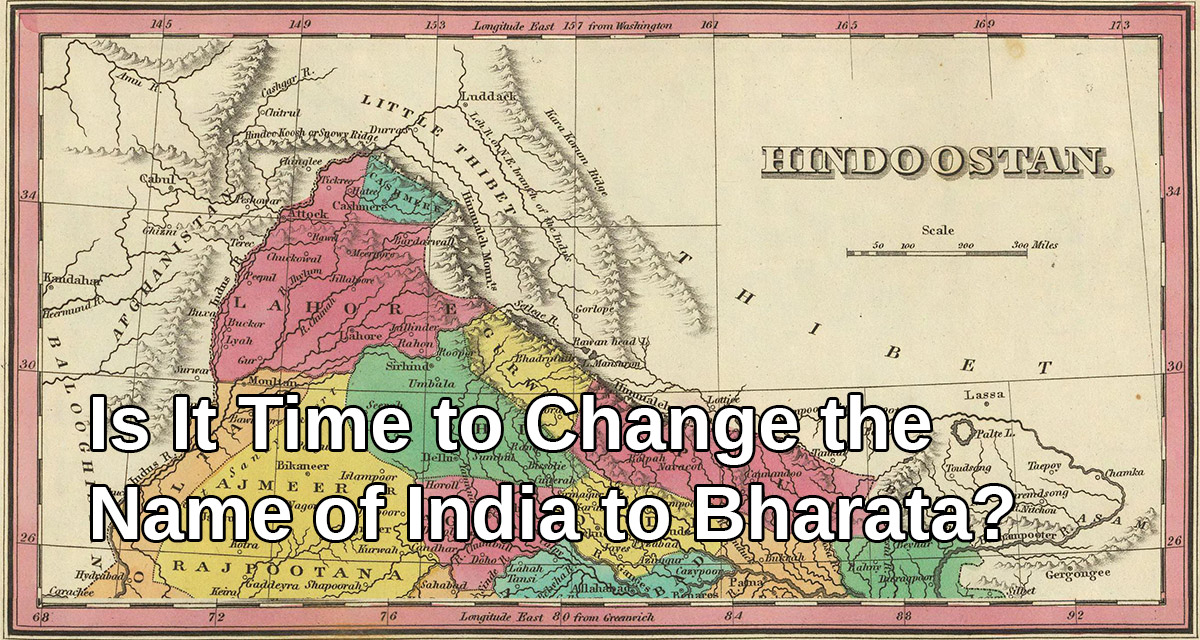 Is It Time to Change the Name of India to Bharata?